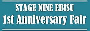 STAGE NINE ATRE EBISU 1th Anniversary Fair