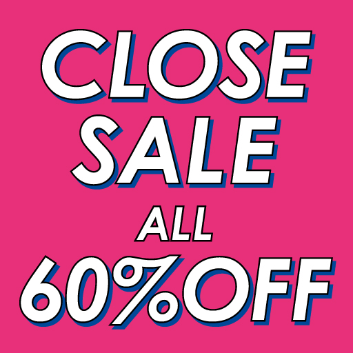 STARTING TODAY ~1/13(FRI) CLOSE SALE ALL 60%OFF!!~