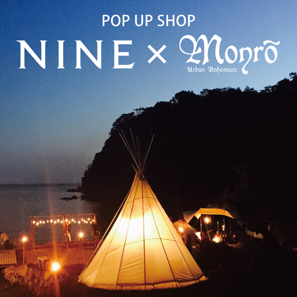NINE×Monro POP UP SHOP @STAGE NINE ATRE EBISU