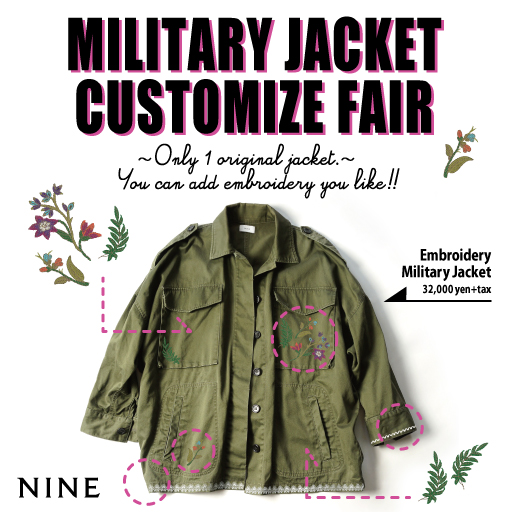 【NINE LUCUA OSAKA】MILITARY JACKET CUSTOMIZE FAIR★