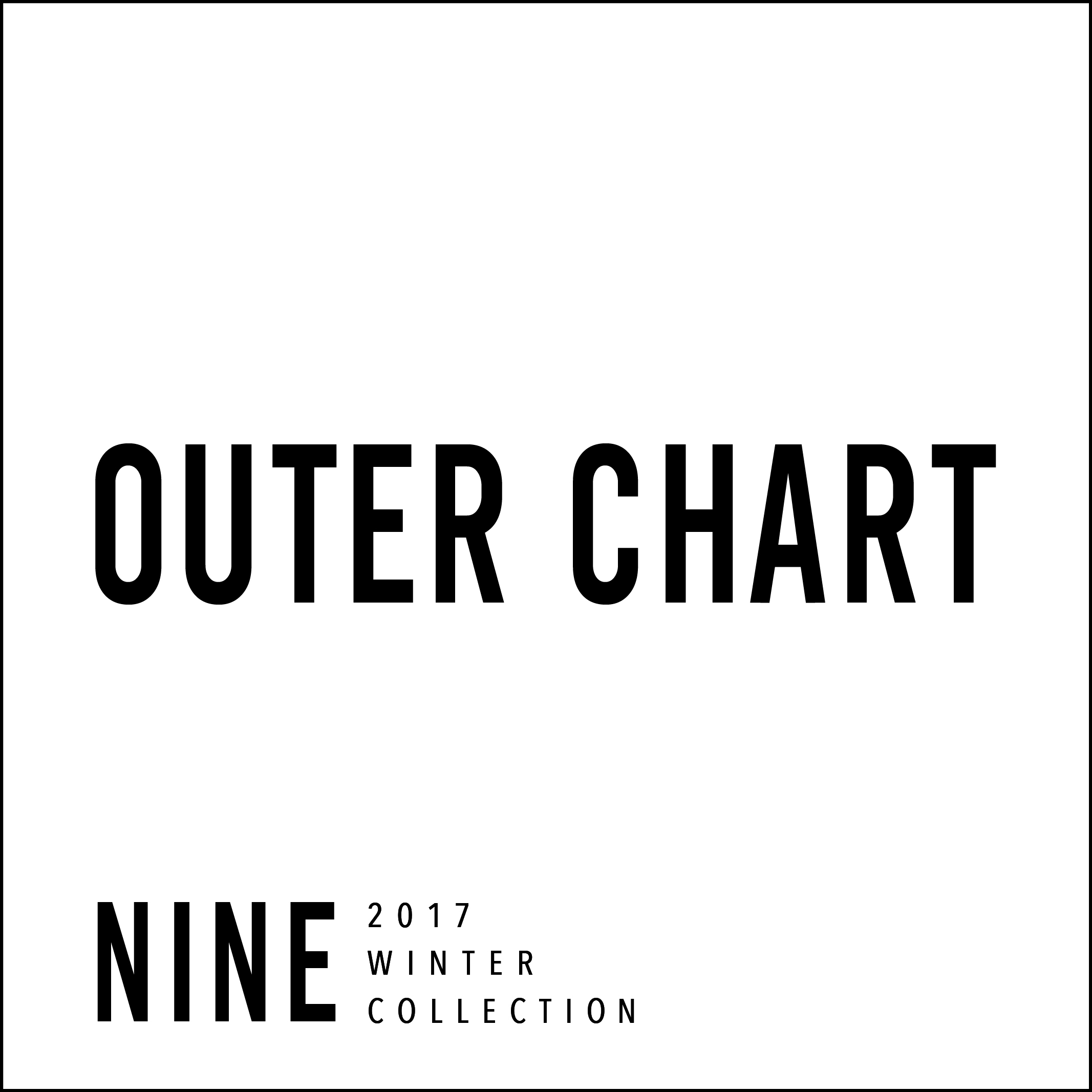 【NINE OUTER COLLECTION PRE ORDER START】